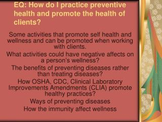 EQ: How do I practice preventive health and promote the health of clients?