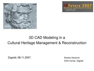 3D CAD Modeling in a  Cultural Heritage Management & Reconstruction