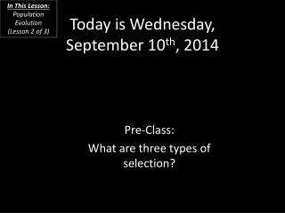 Today is Wednesday, September 10 th , 2014