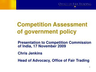 Competition Assessment of government policy