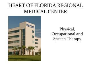 HEART OF FLORIDA REGIONAL MEDICAL CENTER