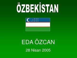 EDA  ZCAN 28 Nisan 2005