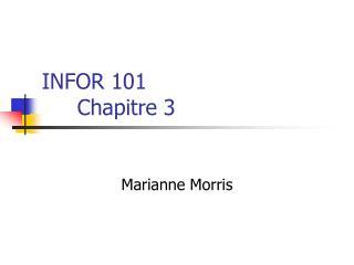INFOR 101 Chapitre 3