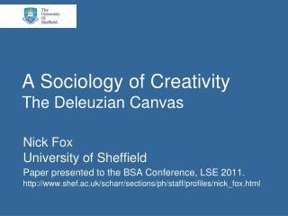 A Sociology of Creativity The Deleuzian Canvas