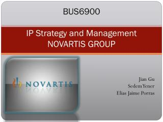 BUS6900  IP Strategy and Management NOVARTIS GROUP