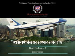AIR FORCE ONE OF US