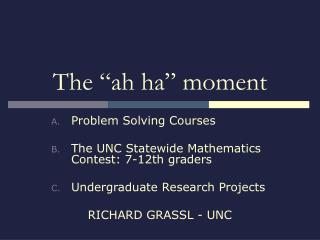 "The ""ah ha"" moment"