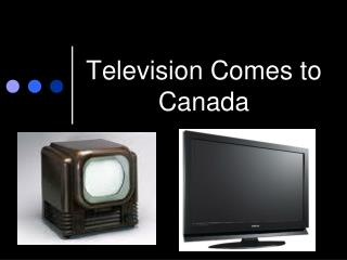 Television Comes to Canada