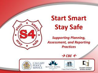 Start Smart  Stay Safe Supporting Planning, Assessment, and Reporting Practices   CBE  