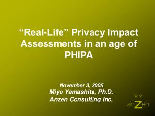 """Real-Life"" Privacy Impact Assessments in an age of PHIPA"