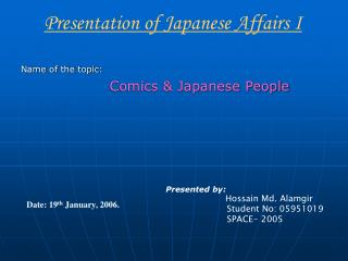 Name of the topic: Comics & Japanese People