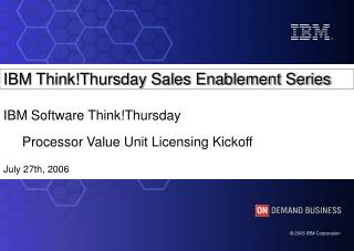 IBM Think!Thursday Sales Enablement Series