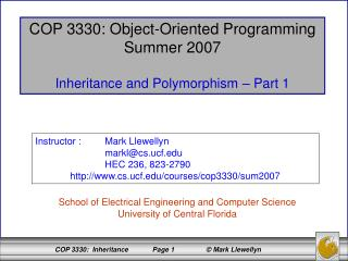 COP 3330: Object-Oriented Programming Summer 2007 Inheritance and Polymorphism – Part 1