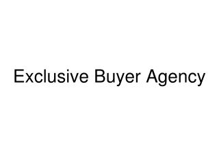 Exclusive Buyer Agency