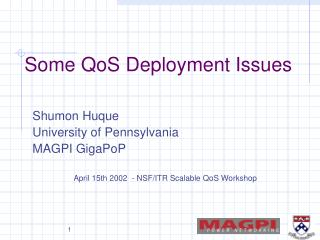 Some QoS Deployment Issues