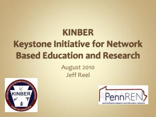 KINBER Keystone  Initiative for  Network Based  Education and Research