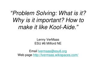 Another Reason For Problem Solving