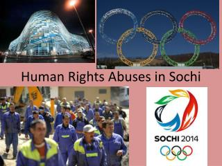 Human Rights Abuses in Sochi