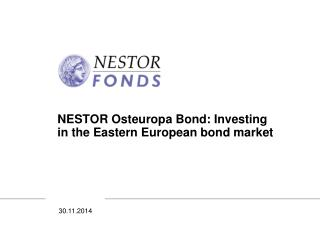 NESTOR Osteuropa Bond: Investing in the Eastern European bond market