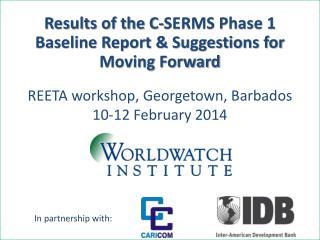 REETA workshop, Georgetown, Barbados 10-12 February 2014