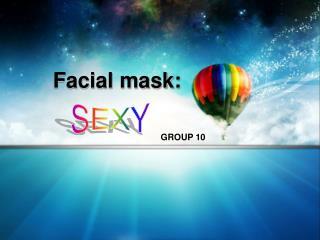 Facial mask: