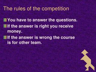 The rules of the competition