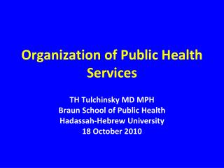 Organization of Public Health Services