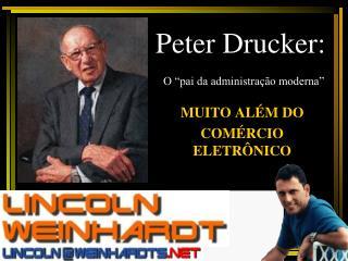 """Peter Drucker:  O """"pai da administração moderna"""""""
