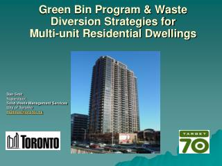 Green Bin Program & Waste Diversion Strategies for Multi-unit Residential Dwellings