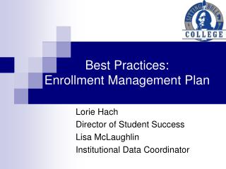 Best Practices:  Enrollment Management Plan