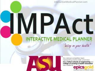 IMPAct :  I nteractive  M edical  P lanner  ACT ing  on your health