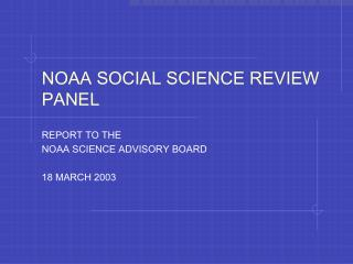 NOAA SOCIAL SCIENCE REVIEW PANEL