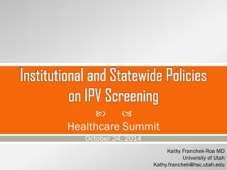 Institutional and Statewide Policies    on IPV Screening