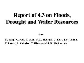 Report of 4.3 on Floods, Drought and Water Resources