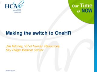 Making the switch to OneHR