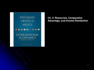Ch. 4: Resources, Comparative  Advantage, and Income Distribution