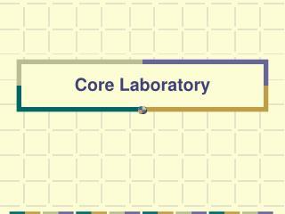 Core Laboratory