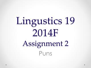 Lingustics 19 2014F Assignment 2