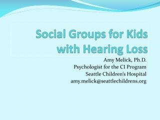 Social Groups for Kids with Hearing Loss