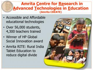 Amrita  C entre  for  Re search in  A dvanced  T echnologies in  E ducation  (Amrita CREATE)