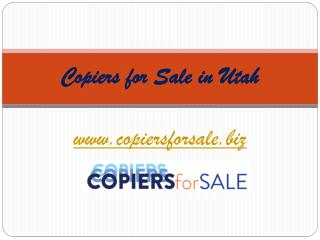 Copiers for sale in Utah - www.copiersforsale.biz