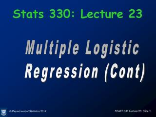 Stats 330: Lecture 23