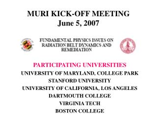 MURI KICK-OFF MEETING June 5, 2007