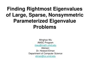 Finding Rightmost Eigenvalues of Large, Sparse, Nonsymmetric Parameterized Eigenvalue Problems