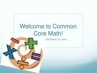 Welcome to Common Core Math!
