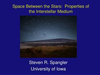 Space Between the Stars:  Properties of the Interstellar Medium