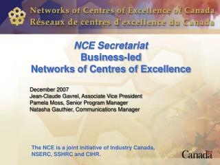 NCE Secretariat Business-led  Networks of Centres of Excellence