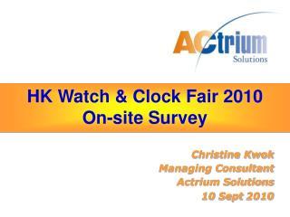 HK Watch & Clock Fair  2010 On-site Survey