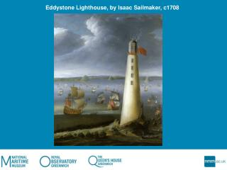 Eddystone Lighthouse, by Isaac Sailmaker, c1708