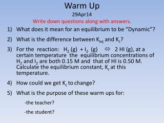 Warm Up 29Apr14 Write down questions along with answers.